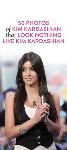 50 photos of Kim Kardashian that don't look like her