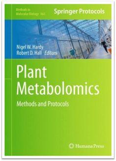 Methods in Molecular Biology Vol.860 - Plant Metabolomics Methods and Protocols, 340 Pages | Sách Việt Nam