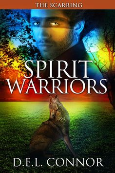 Diane's Book Blog: Spirit Warriors: The Scarring by D.E.L. Connor: Character Interview & Giveaway