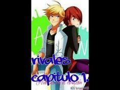 """Rivales"" - capitulo 1 - Adrien vs Nathaniel. - YouTube"
