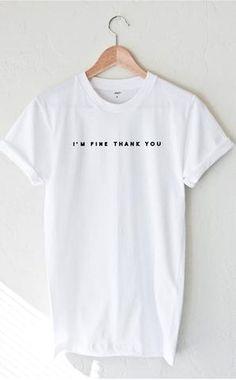 I'm Fine Thank You Tee - White