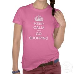 """Cute and #girly """"Keep Calm and Go #Shopping"""" t-shirt $30!"""