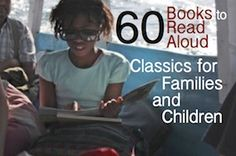 60 Books to Read Aloud — A List of Classics for Children and Families