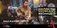Nuestro cuarto artista en los Showcases del #BOmm2015: @JuanPVEGA. ¡Más aplausos!