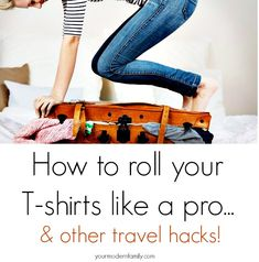 How to roll your shirt like a pro and other packing hacks (and a giveaway)