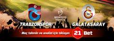 Trabzonspor - Galatasaray Uzman İddaa Tahmini