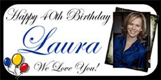 make your own personalized Birthday Banner with photo 40th Birthday, Birthday Parties, Personalized Birthday Banners, Photo Banner, Party Banners, Party Themes, Party Ideas, Teen, Messages