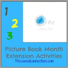 One by Kathryn Otoshi Picture Book Month Extension Activities