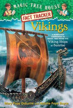 Magic Tree House Fact Tracker Vikings: A Nonfiction Companion to Magic Tree House Viking Ships at Sunrise by Mary Pope Osborne (Sept Viking Ship, Viking Age, Army Post, Tracker Free, Dragon King, Magic Treehouse, Magic School Bus, Chapter Books, Used Books