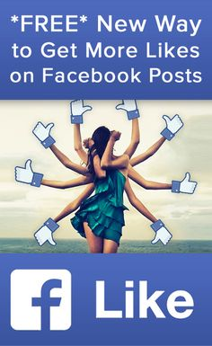 Here's a *FREE* New Way to Get More Likes on Facebook Posts