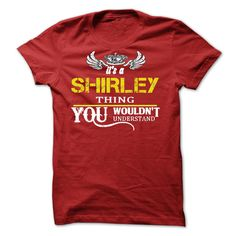 [Best tshirt name meaning] Its A SHIRLEY Thing  Shirts this week  If Youre A SHIRLEY You Understand  Everyone else has no idea. These make great gifts for other family members  Tshirt Guys Lady Hodie  TAG YOUR FRIEND SHARE and Get Discount Today Order now before we SELL OUT  Camping a ritz thing you wouldnt understand tshirt hoodie hoodies year name birthday a riven thing you wouldnt understand name hoodie shirt hoodies shirts a shirley thing