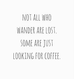 #coffeelover #coffeequotes #morningcoffee #coffee