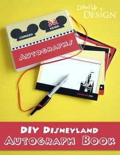DIY Disney Autograph Book Ideas with FREE Printables for both Disneyland and Walt Disney World