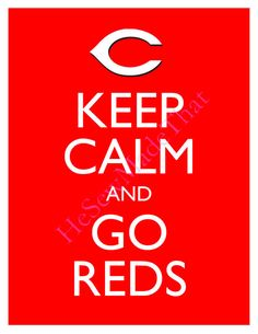 Keep Calm and Go Reds  8x10 Picture  Wall Hanging by HeSewMadeThat, $8.50