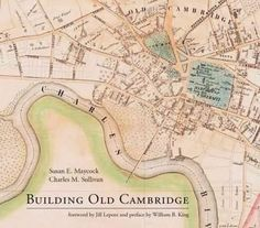 Building Old Cambridge: Architecture and Development