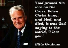 evangelism quotes by billy graham image quotes, evangelism quotes by billy graham quotations, evangelism quotes by billy graham quotes and saying, inspiring quote pictures, quote pictures Pastor Billy Graham, Billy Graham Family, Billy Graham Quotes, Rev Billy Graham, Dr Graham, Christian Life, Christian Quotes, Christian Messages, Bible Quotes