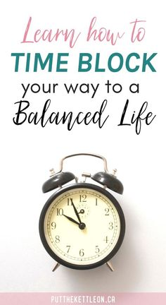 Never have time? Learn how time blocking your day can lead to a happy, balanced life. Here are 3 tips to get started. Time Management Strategies, Good Time Management, Work Life Balance Tips, Week Schedule, Balanced Life, Life Organization, Organizing, Life Advice, Working Moms