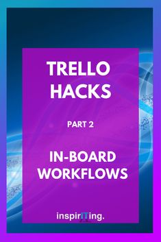 There are ongoing demands of additional features for Trello that are served by various 3rd party tools.   In this 2nd part about Trello hacks and useful workflow ideas, I go into in-board workflows and useful tools that satisfy productivity and utility demands of many Trello users.  #Trello #workflows #print #backup #table #Power-Up #ChromeExtensions #label #display