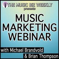 Direct-to-Fan Music Marketing Webinar Presented By Music Biz Weekly