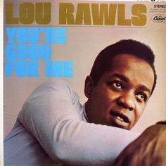 Lou Rawls - You're Good For Me (1968)