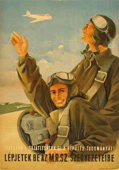 Sajátítsátok el a repülés tudományát! Vintage Advertisements, Vintage Ads, Vintage Posters, Illustrations And Posters, Hobbit, Movie Posters, Communism, Fictional Characters, Retro Advertising