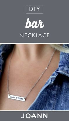 Let's make jewelry! Check out this tutorial from JOANN for a DIY Bar Necklace to learn how you can make a customizable accessory for your friend's birthday or mother's day.