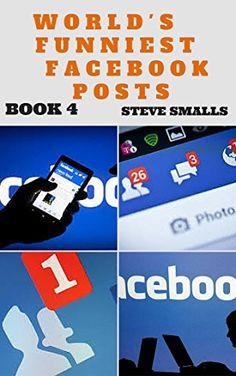 Memes: World's Funniest Facebook Posts Book 4 (Memes,Tumblr, Pinterest, Facebook, Twitter) by Memes http://www.amazon.com/dp/B0102UUGFQ/ref=cm_sw_r_pi_dp_gb.Ovb1XQXTW7