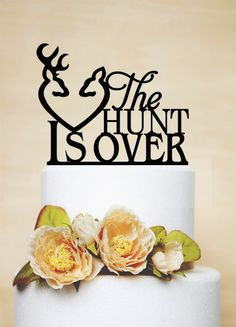 Wedding Cake Topper Custom Cake Topper The Hunt Is Over by AcrylicDesignForYou