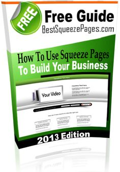 Squeeze Page Guide: How to use squeeze pages to boost sales. It's a free guide. Get it at http://BestSqueezePages.com