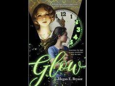 Glow, by Megan E. Bryant (MPL Book Trailer #424)
