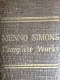 Menno Simons : Dutch Reformer between Luther, Erasmus, and ...