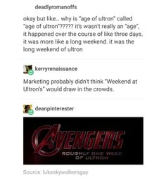 Weekend at Ultron's sounds like they were gonna have a superhero slumber party where they would braid Thor's hair