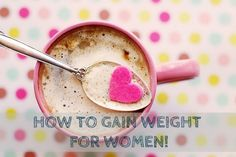 Indian Weight Gain diet for quick gain.