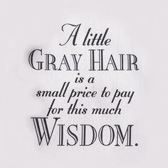 A LITTLE GRAY HAIR SHIRT