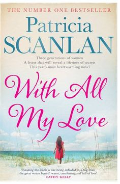 With All My Love: Amazon.co.uk: Patricia Scanlan: Books