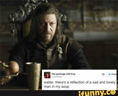 Game of Thrones Ned Stark + Tumblr text post