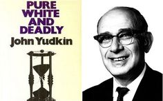 John Yudkin: the man who tried to warn us about sugar - Telegraph