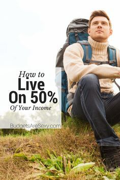 Think you can't save enough money to live on 50% of your income! Here's living proof that you CAN live on 50% http://www.budgetsaresexy.com/2014/12/proof-you-can-live-off-50-of-your-income/