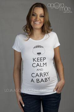 94f85237f5 Camiseta Keep Calm and Carry a Baby - Agora sou mãe camisetas para grávidas
