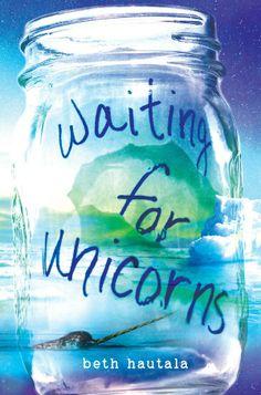 Waiting for Unicorns - Beth Hautala