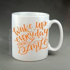 Wake Up Everyday And Smile   Coffee Mug   Unique Coffee Mug   Inspirational  Quote On Mug   Inspiring Coffee Mug By CreativeStudio805 On Etsy
