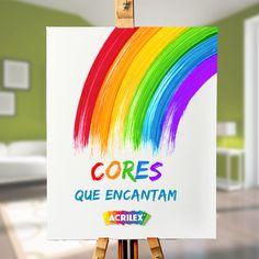 Que toda arte seja como um arco-íris e encha a vida de cores e sonhos! #Acrilex #Acrilexterapia