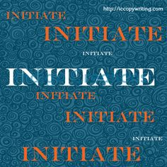 Graphics for the 15 Habits of Great Writers Challenge from Jeff Goins. Day Three: Initiate