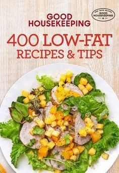 Good Housekeeping 400 Low-Fat Recipes & Tips Recipe) by Good Housekeeping, Susan Westmoreland 1618372297 9781618372291 Healthy Recepies, Healthy Dinner Recipes, Chicken And Kale Recipes, Healthy Cooking, Healthy Eating, Healthy Food, Health Dinner, Good Housekeeping, Food Hacks