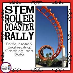Roller Coaster Rally: A STEM Integrated Unit.What is more exciting than roller coasters?! Not much! $ - Literacy Loves Company