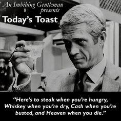 A spirited toast!, Food And Drinks, A spirited toast! Quotable Quotes, Wisdom Quotes, Quotes To Live By, Me Quotes, Funny Quotes, Funny Toasts, Great Quotes, Inspirational Quotes, Whiskey Quotes