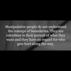 Manipulative People ~ Truth.