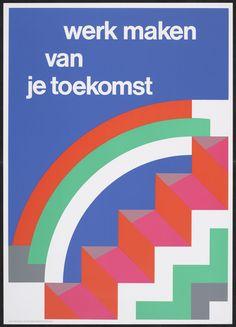 Ben Bos, Werk maken van je toekomst, poster