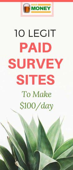 10 Legit Paid Survey Sites To Make $100/Day