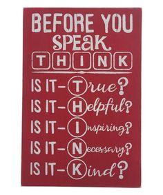 Another great find on #zulily! 'Before You Speak Think' Wall Art #zulilyfinds